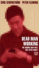 Dead Man Working. Die schöne neue Welt der toten Arbeit