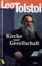 Kirche und Gesellschaft. Religionskritische Schriften, Briefe und Tagebuchaufzeichnungen
