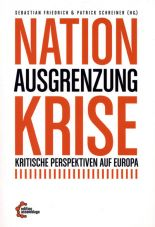 Nation - Ausgrenzung - Krise. Kritische Perspektiven auf Europa
