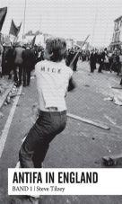 Antifa in England. Band 1