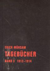 Tagebücher. Band 3, 1912-1914