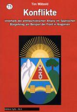 Konflikte innerhalb der antifaschistischen Allianz im Spanischen Bürgerkrieg am Beispiel der Front in Aragonien