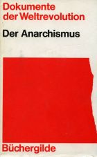 (Antiquariat) Dokumente der Weltrevolution: Der Anarchismus