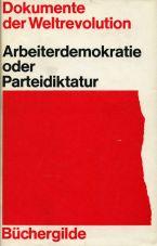 (Antiquariat) Dokumente der Weltrevolution: Arbeiterdemokratie...