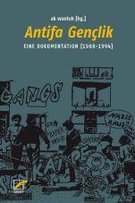 Antifa Gençlik. Eine Dokumentation (1988-1994)