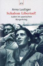 Schalom Libertad! Juden im spanischen Bürgerkrieg