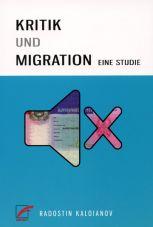 Kaloianov, Radostin: Kritik und Migration. Eine Studie