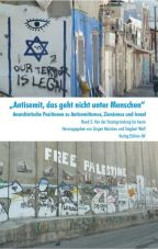 Antisemit, das geht nicht unter Menschen. Anarchistische Positionen zu Antisemitismus, Zionismus und Israel - Band 2, Von der Staatsgründung bis heute
