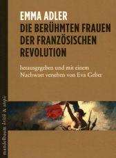 Die berühmten Frauen der französischen Revolution