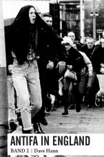 Antifa in England. Band 2