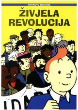 Zivelja Revolucija. Tintinove avanture