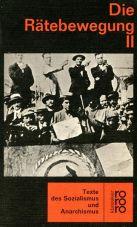 (Antiquariat) Die Rätebewegung - Band 2