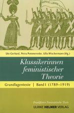 Klassikerinnen feministischer Theorie. Grundlagentexte Band 1 (1789-1919)