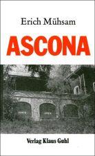 Ascona. Alternatives Leben 1905 auf dem Mote Verita