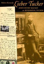 Lieber Tucker. John Henry Mackay an Benjamin R. Tucker