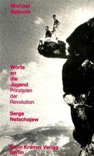 Worte an die Jugend. Prinzipien der Revolution