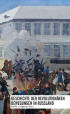 Geschichte der revolutionären Bewegung in Russland - Band 1