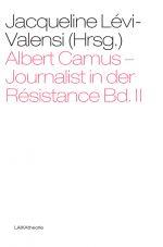 Albert Camus - Journalist in der Résistance, Band 2