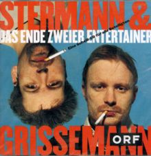 Stermann & Grissemann: Das Ende zweier Entertainer
