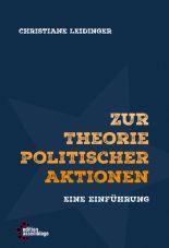 Zur Theorie politischer Aktionen. Eine Einführung