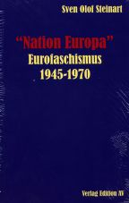 Nation Europa - Eurofaschismus 1945-1970