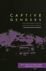 Captive Genders. Trans Embodiment and the Prison Industrial Complex