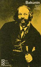 (Antiquariat) Bakunin mit Selbstzeugnissen und Bilddokumenten