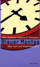 (Antiquariat) Blauer Montag. Über Zeit und Arbeitsdisziplin
