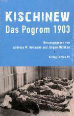 Kischinew - Das Pogrom 1903