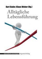 Alltägliche Lebensführung - texte kritische psychologie 06