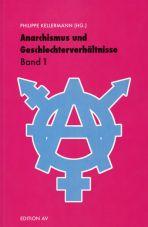 Anarchismus und Geschlechterverhältnisse - Band 1