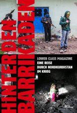 Hinter den Barrikaden. Eine Reise durch Nordkurdistan im Krieg