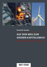 Auf dem Weg zum grünen Kapitalismus? Die Energiewende nach Fukushima
