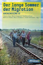 Grenzregime 3. Der lange Sommer der Migration