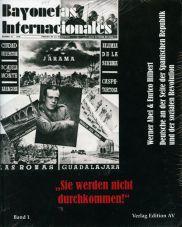 Sie werden nicht durchkommen! Deutsche an der Seite der Spanischen Republik und der sozialen Revolution - Band 1