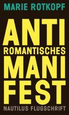Antiromantisches Manifest. Eine poetische Lösung