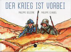 Der Krieg ist vorbei. Bilder und Texte zum Frieden in Europa