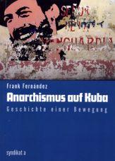 (Antiquariat) Anarchismus auf Kuba. Geschichte einer Bewegung