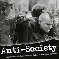Anti-Society. Anarcho-Punk Compilation Vol. 3