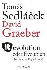Revolution oder Evolution - Das Ende des Kapitalismus?