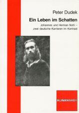 Ein Leben im Schatten. Johannes und Herman Nohl - zwei deutsche Karrieren im Kontrast