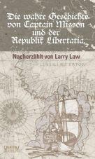 Die wahre Geschichte von Captain Misson und der Republik Libertatia