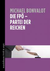 Die FPÖ - Partei der Reichen