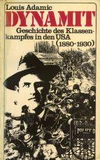(Antiquariat) Dynamit. Geschichte des Klassenkampfes in den USA (1880-1930)