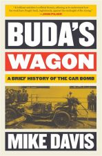 Buda`s Wagon. A brief history of the car bomb