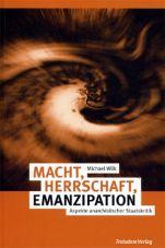 (Antiquariat) Macht, Herrschaft, Emanzipation. Aspekte anarchistischer Staatskritik