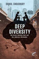 Deep Diversity. Die Grenze zwischen ›uns‹ und den ›Anderen‹ überwinden