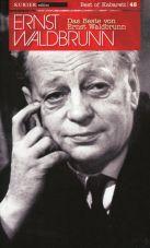 Das Beste von Ernst Waldbrunn
