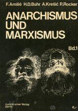 (Antiquariat) Anarchismus und Marxismus 1