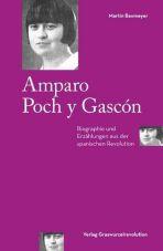 Amparo Poch y Gascón. Biographie und Erzählungen aus der spanischen Revolution
